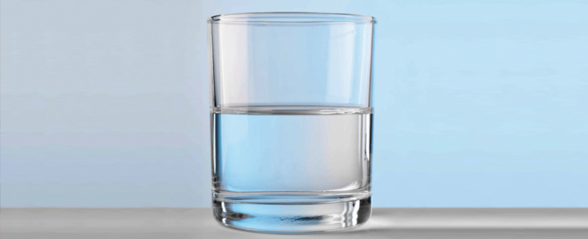 A glass of water that's half full