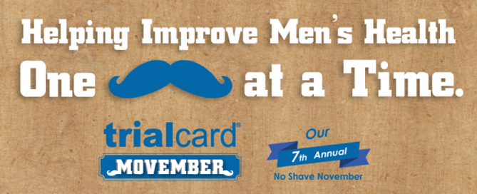 Helping improve men's health one moustache at a time -- TrialCard's 7th annual Movember No Shave November