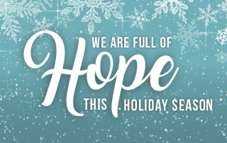 We are full of hope this holiday season