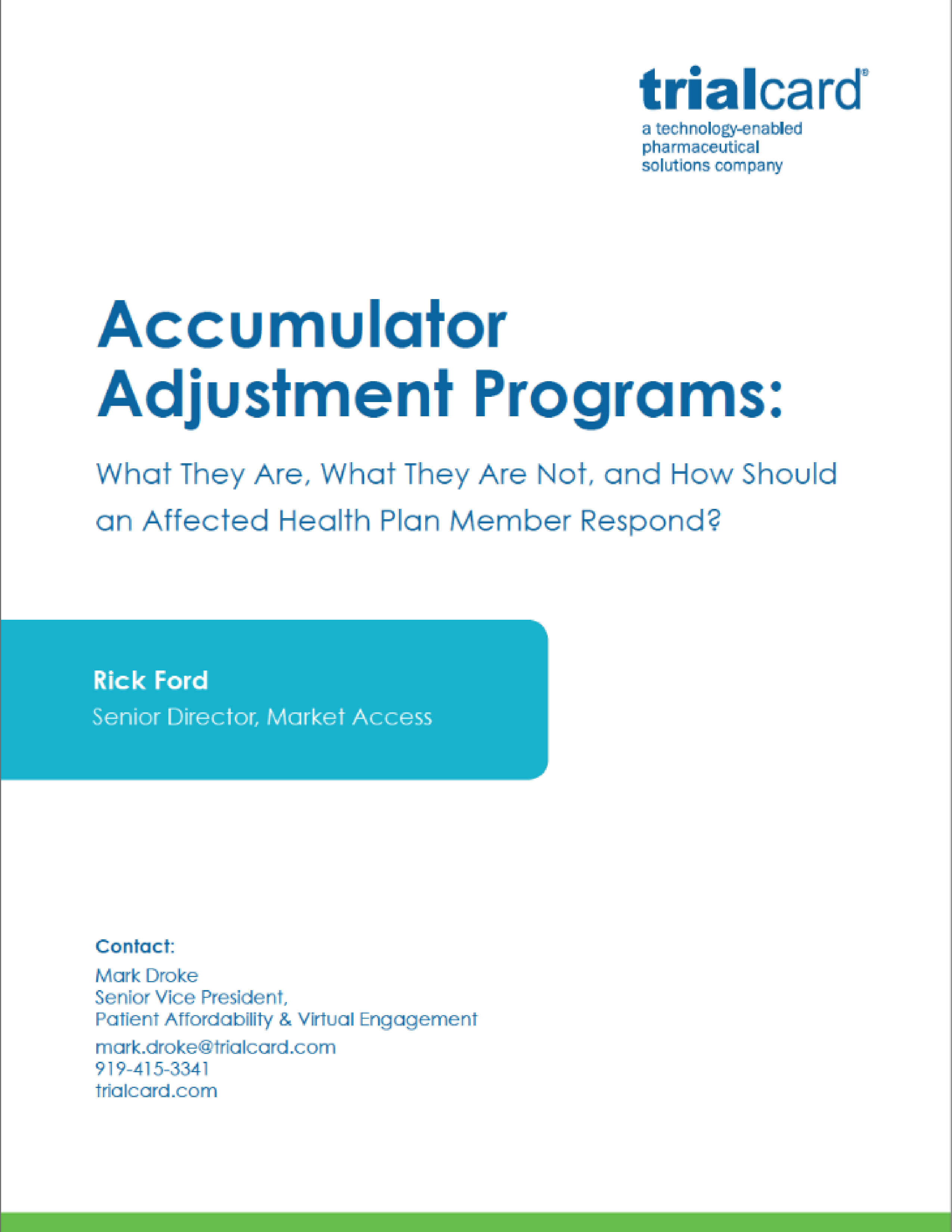 Accumulator Adjustment Programs: What They Are, What They Are Not, and How Should an Affected Health Plan Member Respond?