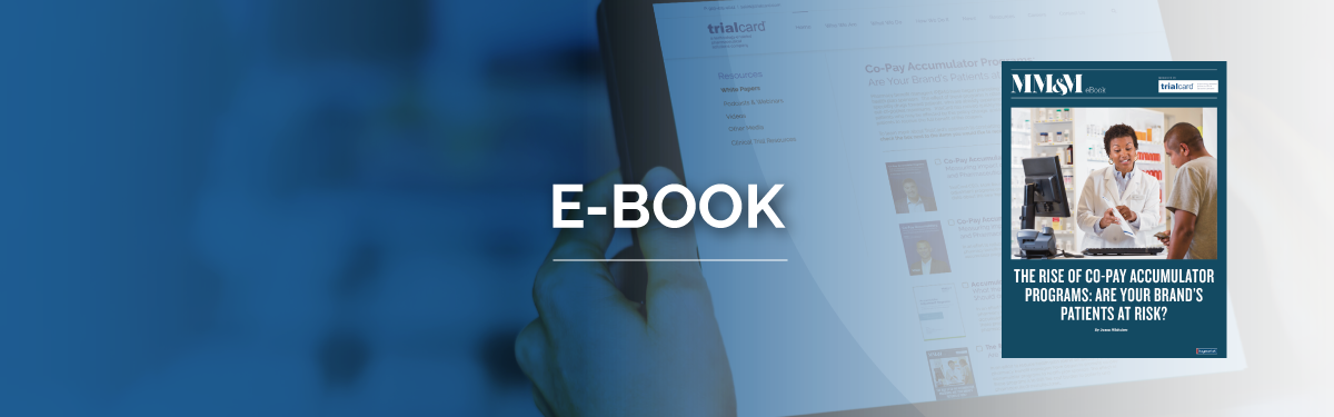 E-book - The Rise of Co-Pay Accumulator Programs: Are Your Brand's Patients at Risk?
