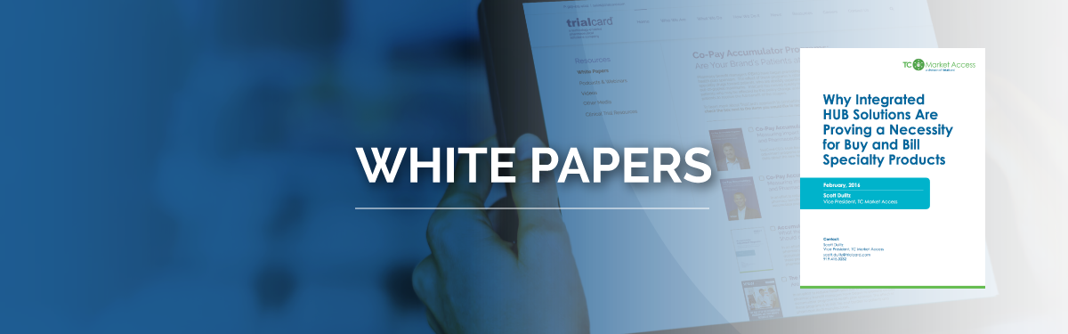 White Papers - Why Integrated Hub Solutions Are Proving a Necessity for Buy and Bill Specialty Products